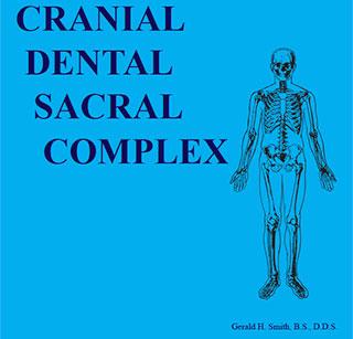 Cranial Dental Sacral Complex